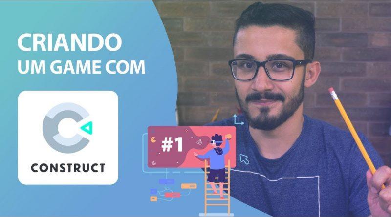 COMO CRIAR UM GAME COM CONSTRUCT 3