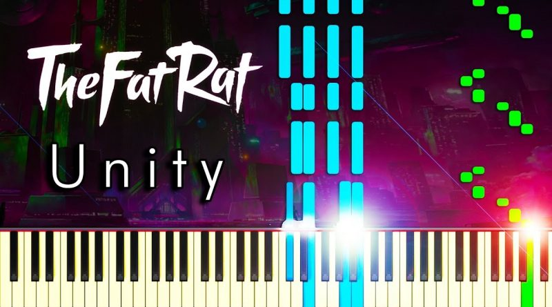 UNITY by TheFatRat - Piano Tutorial