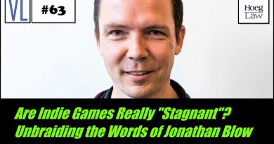 "Are Indie Games Really ""Stagnant""? Unbraiding the Words of Jonathan Blow (VL63)"