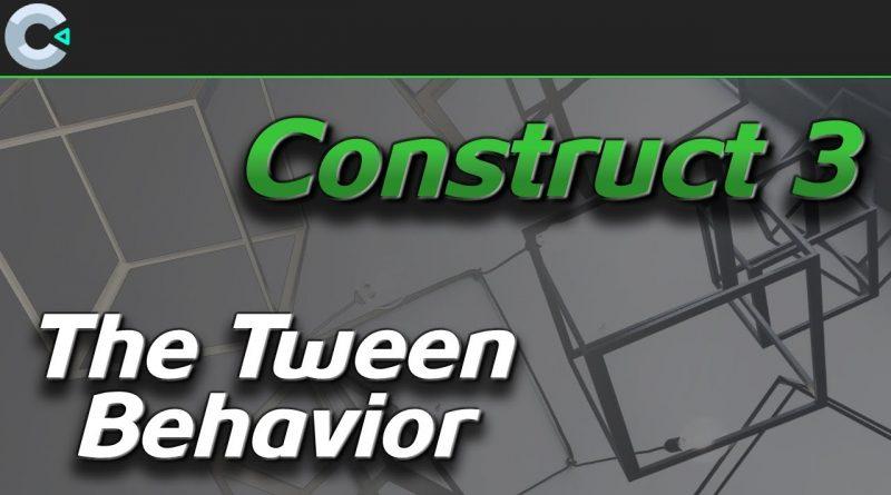 Using the Tween Behavior | Construct 3 Tutorial
