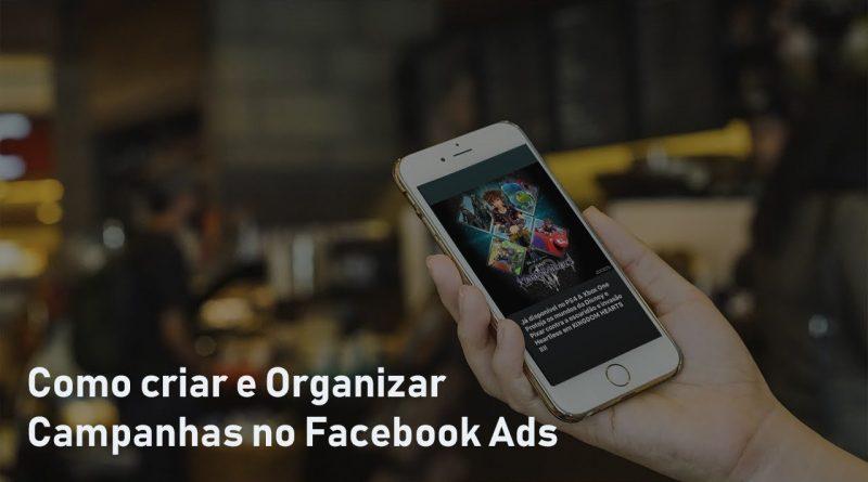 Game Marketing na Pratica #01 -  Como Criar e Organizar Campanhas no Facebook Ads