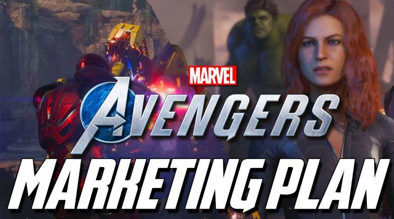 Marvel's Avengers Game | Their Marketing Plan Early 2020 ( Theories & Possibilities )