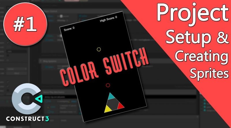 Construct 3 Tutorial - Color Switch #1 - Sprites & Particles - no coding