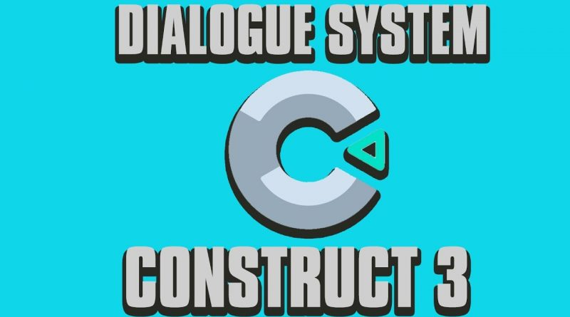 Construct 3 Tutorial: Dialogue System