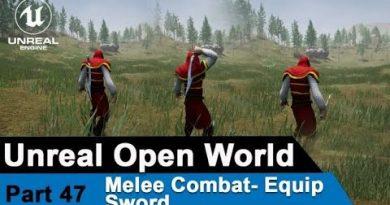 Unreal Melee Combat  - Equip Sword - UE4 Open World tutorials #47