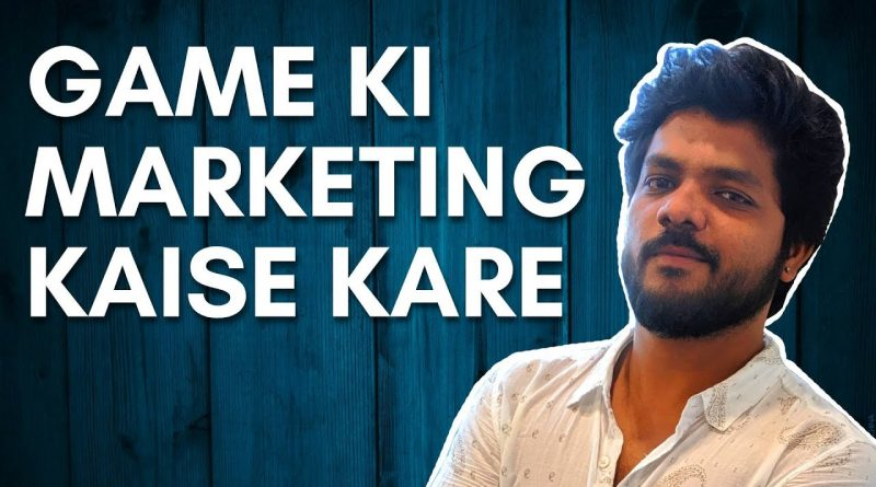 HOW TO MARKET YOUR INDIE GAME | INDIE GAME MARKETING STRATEGY | BEST TIPS | HINDI | Vaibhav Chavan