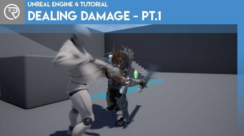 Unreal Engine 4 Tutorial - Dealing Damage Part 1