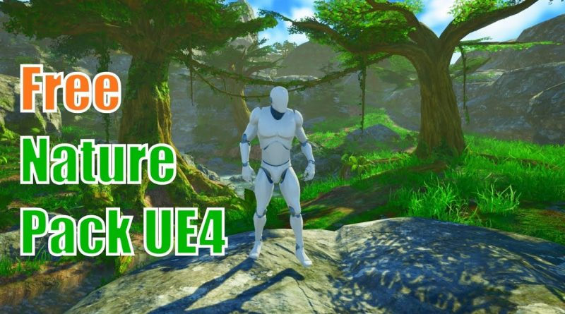 Free Nature Pack - Unreal Engine 4 Marketplace