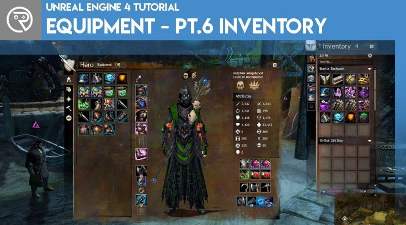 Unreal Engine 4 Tutorial - Equipment - Part 6 Inventory