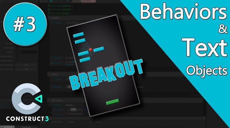 Construct 3 Tutorial part 3 - Brick Breaker / Breakout Game - Behaviors & Text - no coding