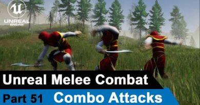 Unreal Melee Combat - Combo Attacks- UE4 Open World tutorials #51