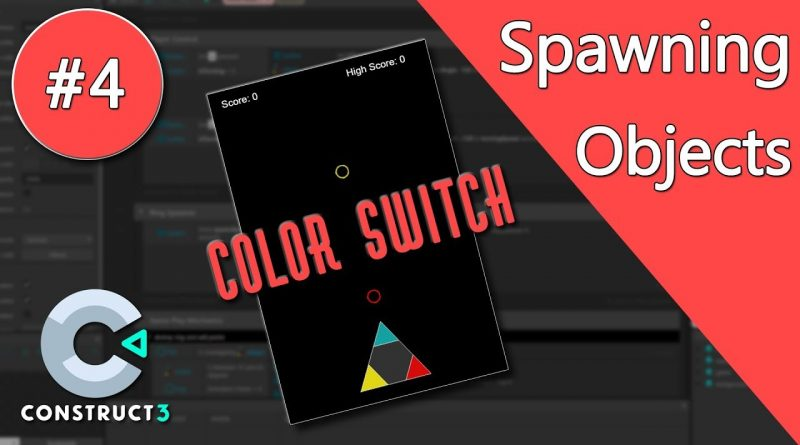 Construct 3 Tutorial - Color Switch #4 - Spawning Objects & Random Function - no coding