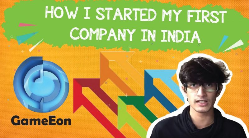 How I Started My First Company In India | Game Development Business | Hindi