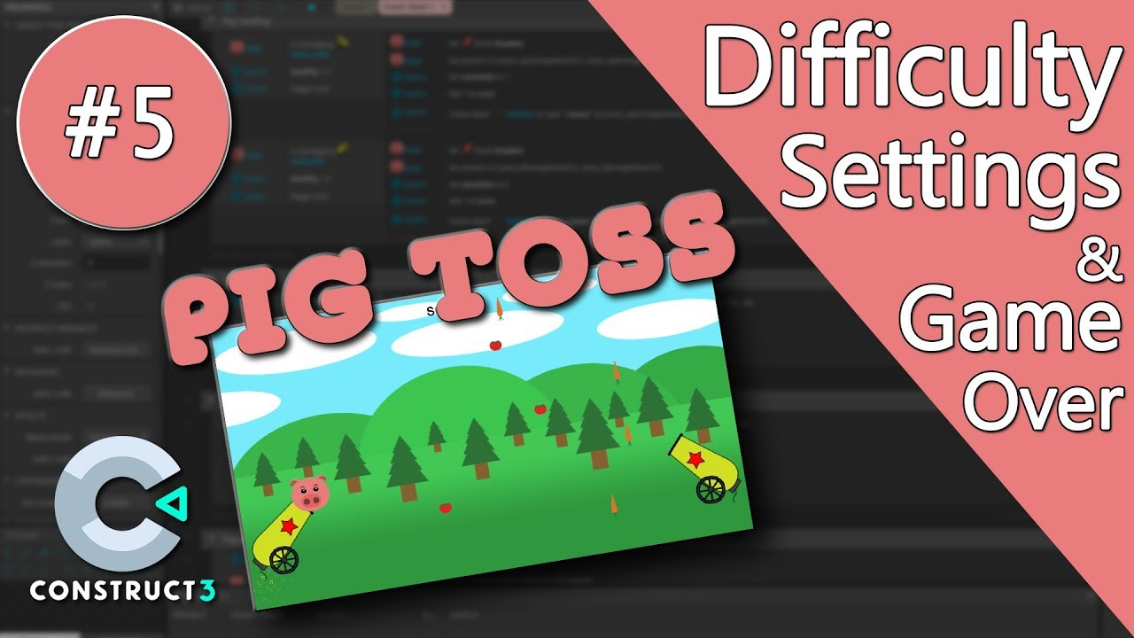 Construct 3 Tutorial #5 - Pig Toss - Difficulty Settings ...