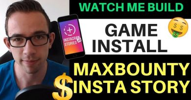 Watch Me Build A Game Install Offer For Maxbounty [CPA Marketing Tutorial]