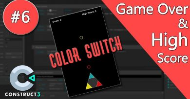 Construct 3 Tutorial - Color Switch #6 - Game Over & High Score - no coding