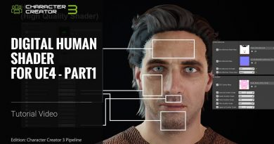 Character Creator 3 Tutorial - Digital Human Shader for Unreal Engine 4: Part 1
