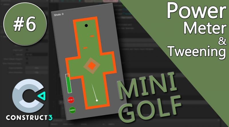 Construct 3 Tutorial #6 - Mini Golf - mobile game - no coding
