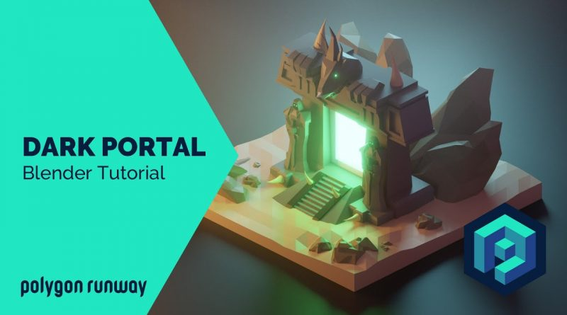 Dark Portal - Blender 2.8 Low Poly 3D Modeling Tutorial