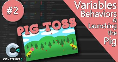 Construct 3 Tutorial #2 - Pig Toss - Variables, Behaviors, Launching the Pig - no coding