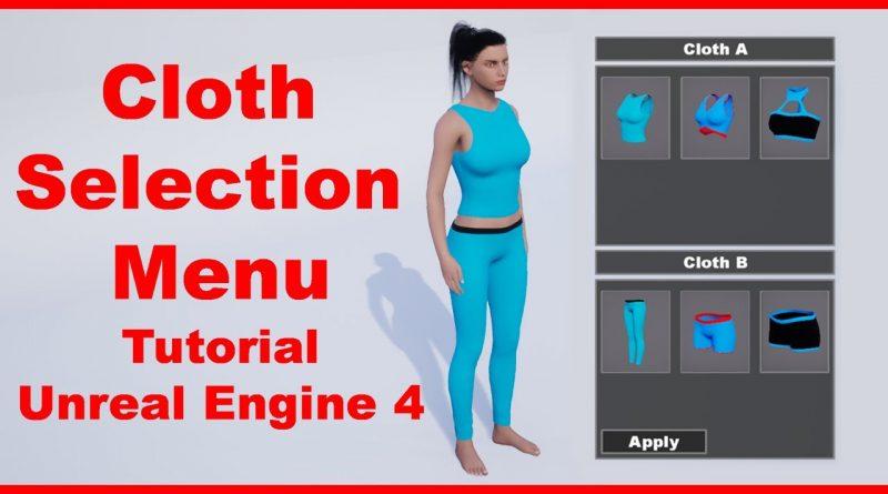 Cloth Selection Menu | Cloth System | Tutorial | Random Character | Unreal Engine 4 Tutorial