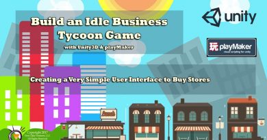 Build an Idle Business Tycoon Game with Unity3D & PlayMaker EP2: Setup Interface to Buy Stores