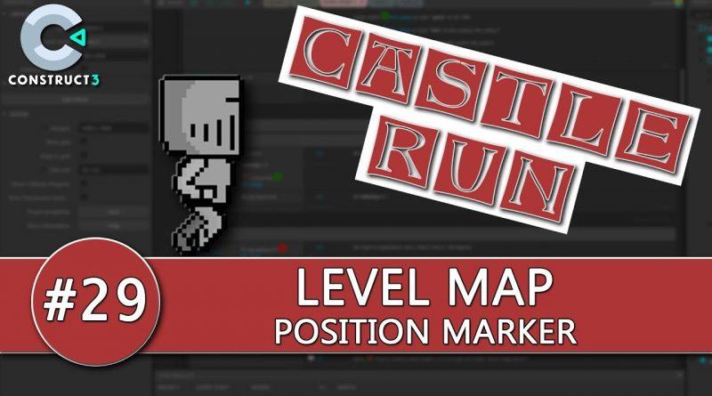 Construct 3 Tutorial #29 - CASTLE RUN - Map Position Marker