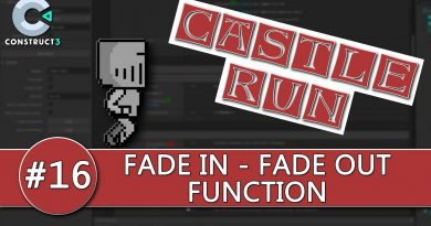 Construct 3 Tutorial #16 - CASTLE RUN - Fade In / Out Function