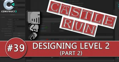Construct 3 Tutorial #39 - CASTLE RUN - Level 2 - finishing the game