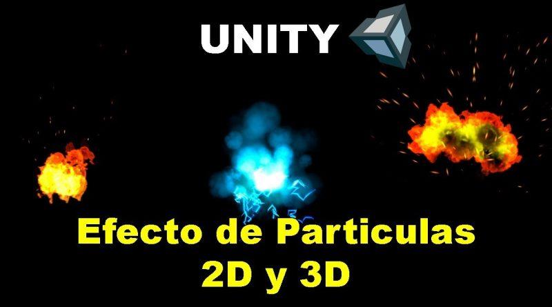 Tutorial: Como crear efectos de particulas en Unity