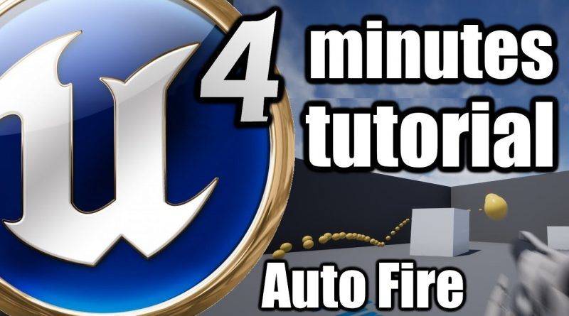 Unreal Engine 4 Minutes Beginner TUTORIAL - Auto Fire with Timer by Event, Gunshot Concurency