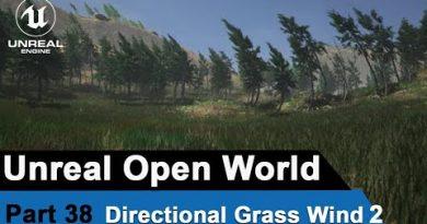 Unreal Directional Grass wind 3 - UE4 Open World Tutorials #38