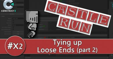 Construct 3 Tutorial - CASTLE RUN - Tying Up Loose Ends