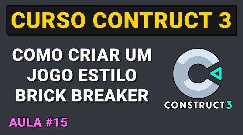 Como criar um jogo estilo Brick Breaker Aula 15 - Curso Construct 3
