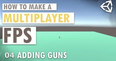 Unity 3D Multiplayer FPS Tutorial 04 - Adding Guns