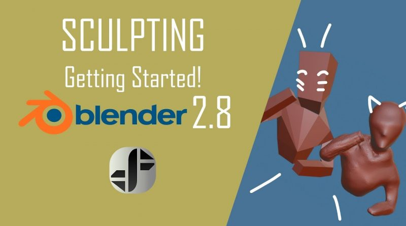Blender 2.8 Tutorial | Getting Started with Sculpting