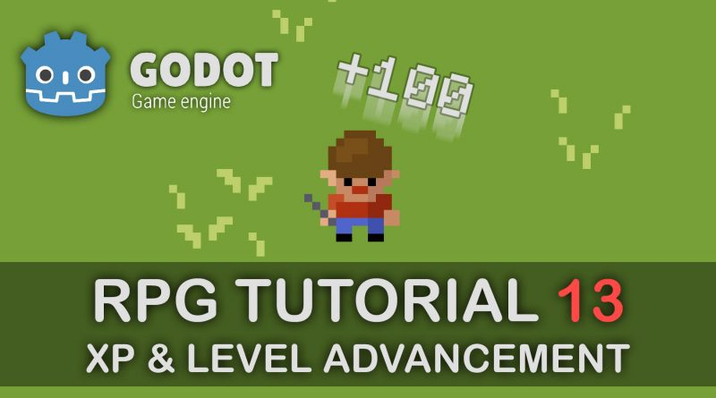Godot Tutorial - Part 13: Experience Points and Level advancement