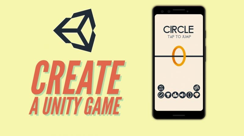 How to create CIRCLE- A Ketchapp Game - Unity 2d Game Tutorial
