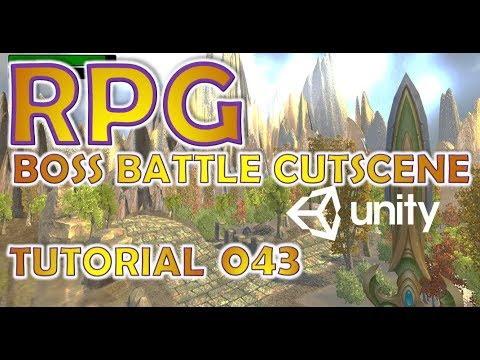 How To Make An RPG For FREE - Unity Tutorial #043 - BOSS + CUTSCENE