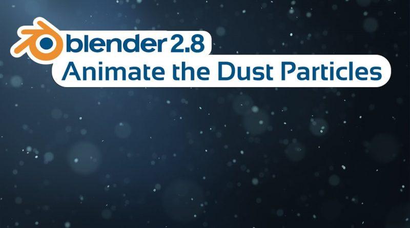 Blender Tutorial - Animate the Dust Particles in Eevee