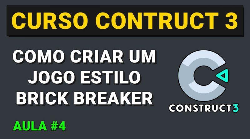 Como criar um jogo estilo Brick Breaker Aula 4 - Curso Construct 3