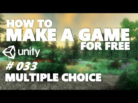 HOW TO MAKE A GAME FOR FREE #033 - MULTIPLE CHOICE - UNITY TUTORIAL