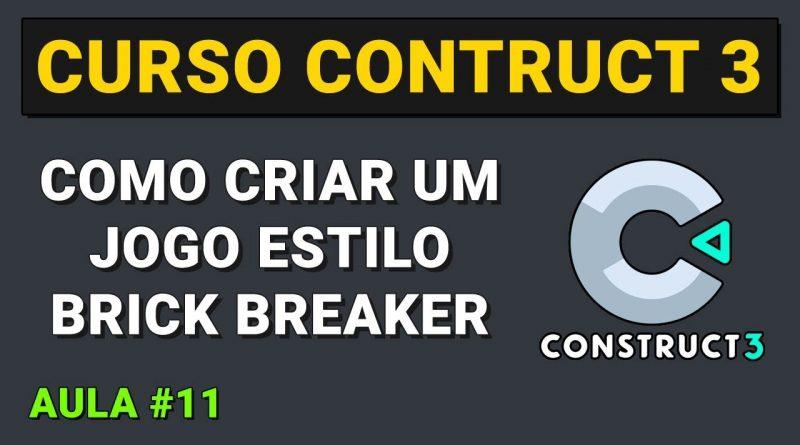 Como criar um jogo estilo Brick Breaker Aula 11 - Curso Construct 3