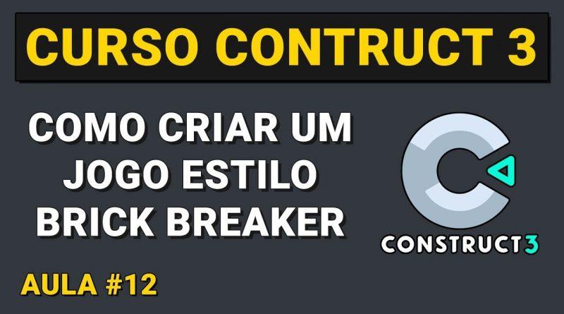 Como criar um jogo estilo Brick Breaker Aula 12 - Curso Construct 3