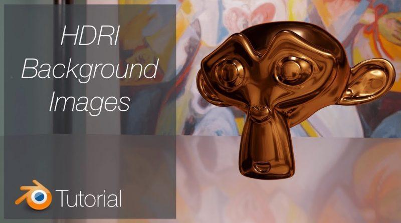 [2.8] Blender Tutorial: Quick Background Images, HDRI