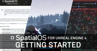 SpatialOS GDK for Unreal Tutorial Series | Getting Started