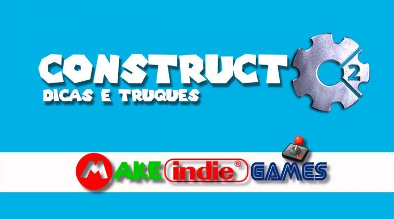 Construct 3 - Primeiro passo para iniciar com o desenvolvimento de jogos