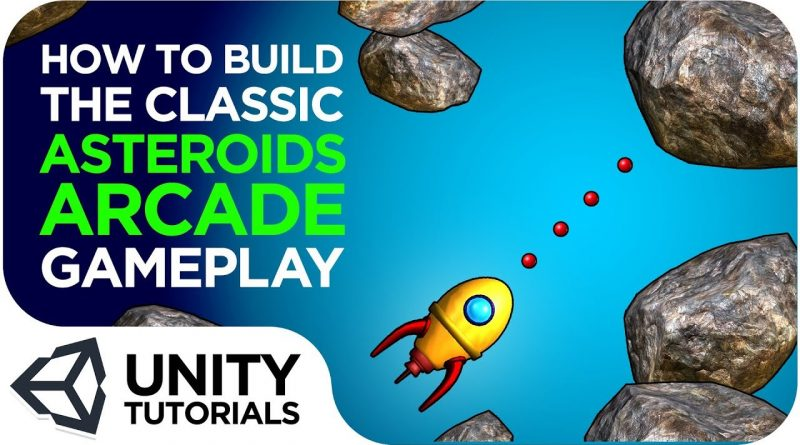 Asteroids! How to Create the Iconic Arcade Gameplay! Unity 2019 Intermediate Tutorial