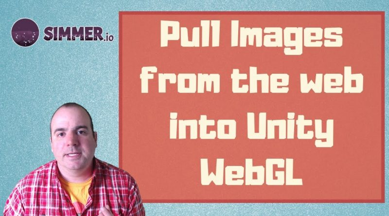 Tutorial: Pull Images from the Web in Unity WebGL