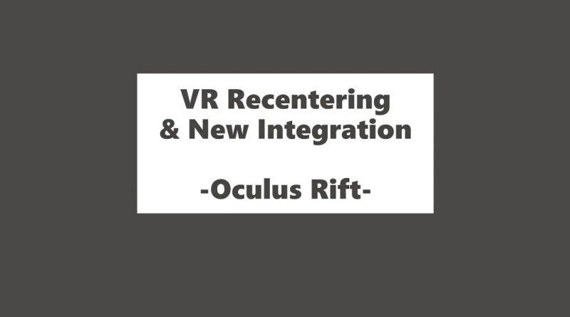 Unity Tutorial 4: VR Recenter & New Oculus Integration